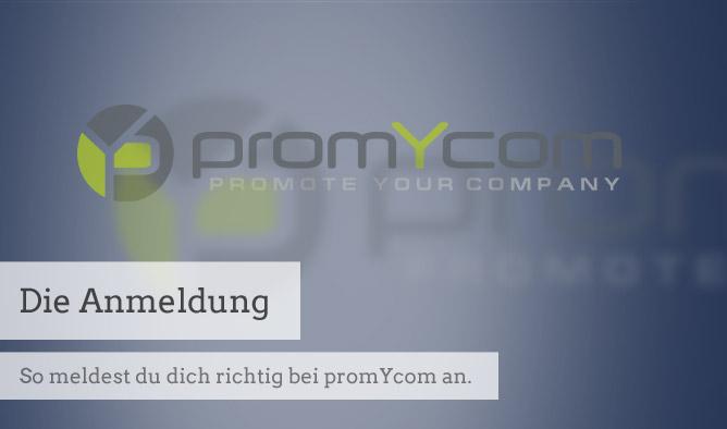 Die Anmeldung bei promYcom gelingt in wenigen Schritten.  Beachte dabei den ein oder anderen Registrierungs-Tipp.