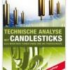 Technische Analyse mit Candlesticks von Steve Nison